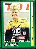Jeff Burton #45 signed autograph auto 1993 MAXX Nascar Trading Card