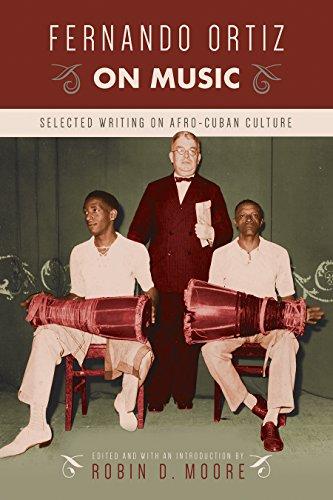 Fernando Ortiz on Music: Selected Writing on Afro-Cuban Culture (Studies In Latin America & Car) Cuban Cars