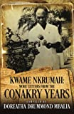 Kwame Nkrumah: More Letters from the Conakry Years