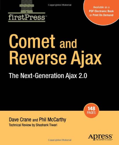 [PDF] Comet and Reverse Ajax: The Next-Generation Ajax 2.0 Free Download | Publisher : Apress | Category : Computers & Internet | ISBN 10 : 1590599985 | ISBN 13 : 9781590599983