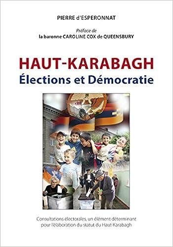 En ligne téléchargement Haut-Karabagh: Elections et Démocratie pdf
