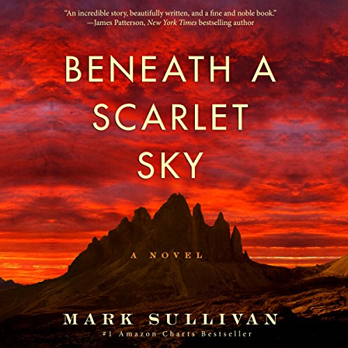Beneath a Scarlet Sky Audiobook A Novel [Free Download by Trial] thumbnail