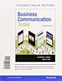 Business Communication Today, Student Value Edition Plus MyBCommLab with Pearson EText -- Access Card Package 13th Edition