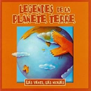 Legendes De La Planete Terre