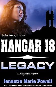 Hangar 18: Legacy by [Powell, Jennette Marie]