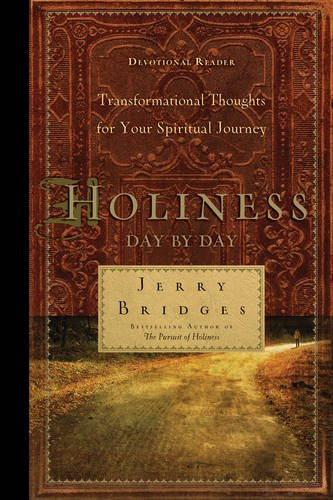 Holiness Day by Day: Transformational Thoughts for Your Spiritual ()