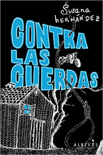 Contra las cuerdas de Susana Hernández