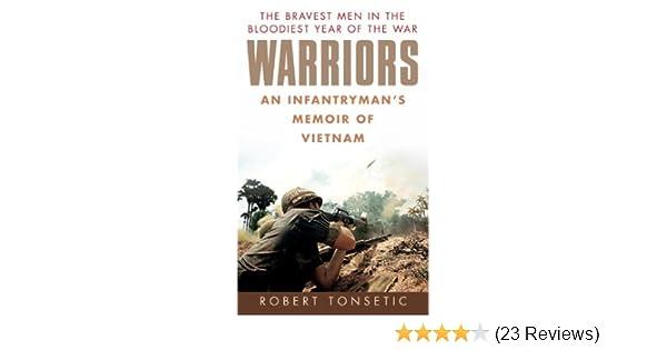 Amazon warriors an infantrymans memoir of vietnam ebook amazon warriors an infantrymans memoir of vietnam ebook robert tonsetic kindle store fandeluxe Gallery