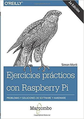 Ejercicios prácticos con Raspberry Pi (Spanish Edition): Simon Monk: 9788426724502: Amazon.com: Books