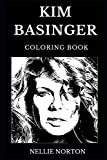 Kim Basinger Coloring Book: Legendary Academy Award Winner and Famous Sex Symbol, Femme Fatale and Iconic Actress Inspired Adult Coloring Book (Kim Basinger Books)