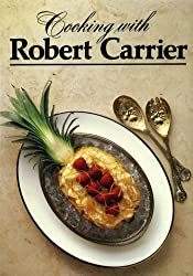 COOKING WITH ROBERT CARRIER