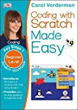 Coding With Scratch Made Easy Ages 5-9 Key Stage 1 (Made Easy Workbooks)