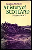 A History of Scotland, Rosalind Mitchison, 0416330800