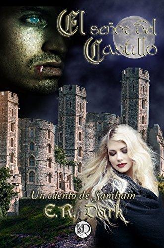 El Señor del Castillo: Un cuento de Samhain (Cuéntame un cuento nº 1) (Spanish Edition)