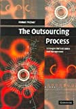 img - for By Ronan McIvor - The Outsourcing Process: Strategies for Evaluation and Management (2005-08-23) [Hardcover] book / textbook / text book