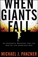 In When Giants Fall, Panzner makes his case for the turbulent economic changes that will be occurring over the next few years and examines the resulting economic opportunities. According to Panzner, the economic changes will be widespread. Bu...
