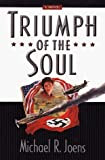 img - for Triumph of the Soul by Michael R. Joens (1999-08-01) book / textbook / text book