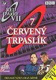 Cerveny trpaslik 7 (Red Dwarf 7) [paper sleeve]