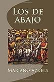 Los de abajo (Spanish Edition)