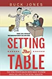 img - for Setting The Table: Setting The Table: The Vital Points Sales Reps Need To Know When Selling To The Retail Industry (Think Like A Retailer) (Volume 1) book / textbook / text book