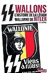 SS wallons : L'histoire de la légion wallonne de Hitler par Luytens