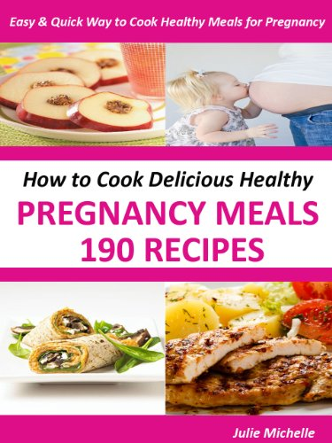 The ultimate nutrition healthy pregnancy recipes cook books for the ultimate nutrition healthy pregnancy recipes cook books for pregnant woman health collection by michelle forumfinder Choice Image