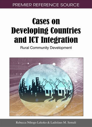 Search : Cases on Developing Countries and ICT Integration: Rural Community Development