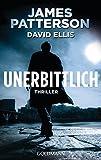 Unerbittlich: Thriller (German Edition)