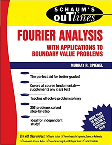 Schaum's Outline of Fourier Analysis with Applications to
