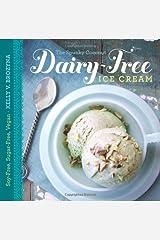The Spunky Coconut Dairy-Free Ice Cream Cookbook: Soy-Free, Sugar-Free, Vegan Paperback