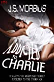 Addicted To Charlie: A Trans Erotic Romance