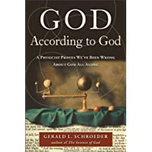 God According to God: A Physicist Proves We've Been Wrong About God All Along