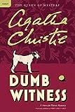Dumb Witness: A Hercule Poirot Mystery (Hercule Poirot Mysteries)
