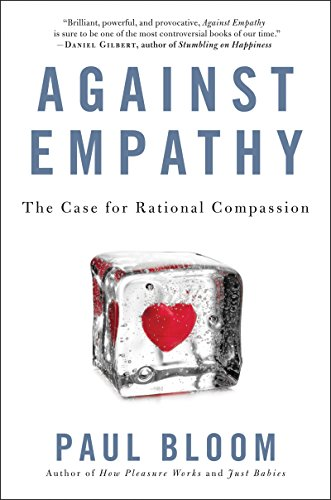 Against Empathy Case Rational Compassion ebook product image
