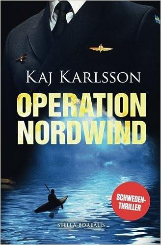 Operation Nordwind: Volume 1 (Gustav Sterner)