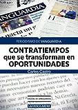 Contratiempos que se convierten en oportunidades (Spanish Edition)