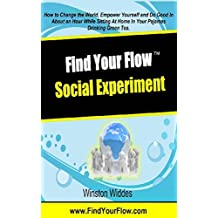 Find Your Flow: The Social Experiment