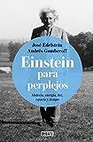 Einstein para perplejos / Einstein for the Baffled (Spanish Edition)
