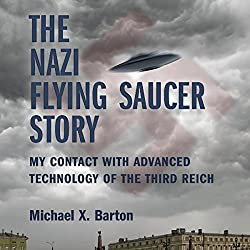 The Nazi Flying Saucer Story