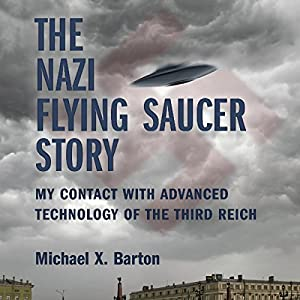 The Nazi Flying Saucer Story Audiobook