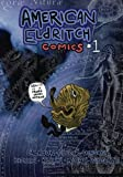 American Eldritch Comics 01 (Volume 1)