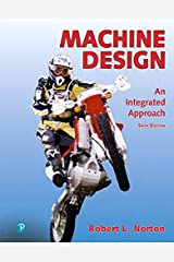 Machine Design: An Integrated Approach + Modified Mastering Engineering with Pearson eText -- Access Card Package (6th Edition) Hardcover