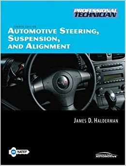 Automotive Steering, Suspension, and Alignment (4th Edition)