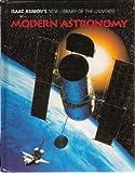Modern Astronomy, Isaac Asimov and Greg Walz-Chojnacki, 0836812360