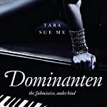 Dominanten (The Submissive 2) | Tara Sue Me