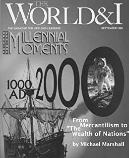 from mercantilism to the wealth of nations The wealth of nations quotes  study the historical development of industry and commerce in europe, as well as a sustained attack on the doctrines of mercantilism .