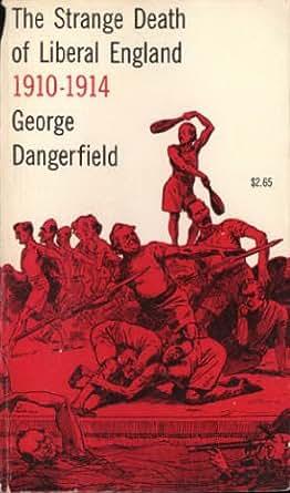 Amazon.com: The Strange Death of Liberal England eBook
