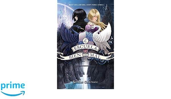 Escuela del Bien y del Mal, La (Spanish Edition): Soman Chainani: 9788492918430: Amazon.com: Books