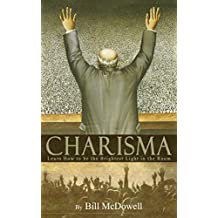Charisma: Learn How to be the Brightest Light in the Room