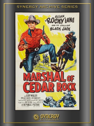 Marshal of Cedar Rock (1953) Cedar Rock